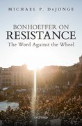 Cover for Bonhoeffer on Resistance - 9780198824176