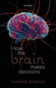 Cover for How the Brain Makes Decisions - 9780198824367