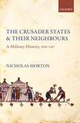 Cover for The Crusader States and their Neighbours