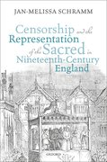 Cover for Censorship and the Representation of the Sacred in Nineteenth-Century England