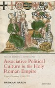 Cover for Associative Political Culture in the Holy Roman Empire