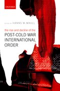 Cover for The Rise and Decline of the Post-Cold War International Order