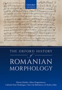 Cover for The Oxford History of Romanian Morphology