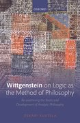 Cover for Wittgenstein on Logic as the Method of Philosophy