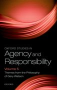 Cover for Oxford Studies in Agency and Responsibility Volume 5