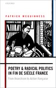 Cover for Poetry and Radical Politics in fin de siècle France