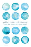 Cover for Public Inquiries, Policy Learning, and the Threat of Future Crises