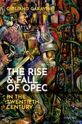Cover for The Rise and Fall of OPEC in the Twentieth Century
