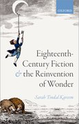 Cover for Eighteenth-Century Fiction and the Reinvention of Wonder