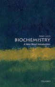 Cover for Biochemistry: A Very Short Introduction