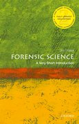 Cover for Forensic Science: A Very Short Introduction - 9780198834410