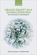 Cover for Health Equity in a Globalizing Era - 9780198835356