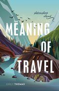 Cover for The Meaning of Travel