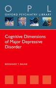 Cover for Cognitive Dimensions of Major Depressive Disorder