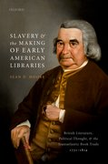 Cover for Slavery and the Making of Early American Libraries
