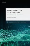 Cover for EU Data Privacy Law and Serious Crime
