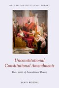 Cover for Unconstitutional Constitutional Amendments