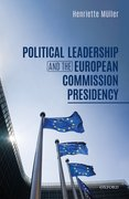 Cover for Political Leadership and the European Commission Presidency