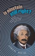 Cover for Is Einstein Still Right?