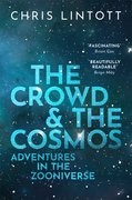 Cover for The Crowd and the Cosmos - 9780198842231