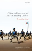 Cover for China and Intervention at the UN Security Council