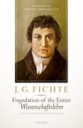 Cover for J. G. Fichte: <i>Foundation of the Entire Wissenschaftslehre</i> and Related Writings, 1794-95