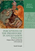 Cover for Perceptions of the Prehistoric in Anglo-Saxon England