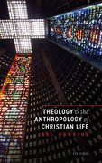 Cover for Theology and the Anthropology of Christian Life