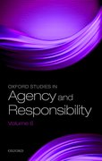 Cover for Oxford Studies in Agency and Responsibility Volume 6