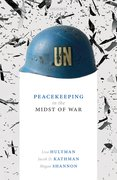 Cover for Peacekeeping in the Midst of War