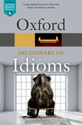 Cover for Oxford Dictionary of Idioms