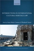 Cover for Intersections in International Cultural Heritage Law