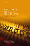 Cover for Theology, Music, and Modernity - 9780198846550