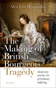 Cover for The Making of British Bourgeois Tragedy