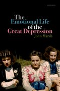 Cover for The Emotional Life of the Great Depression - 9780198847731