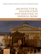 Cover for Architectural Restoration and Heritage in Imperial Rome