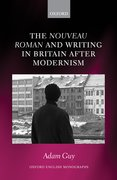 Cover for The <em>nouveau roman</em> and Writing in Britain After Modernism