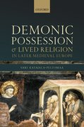 Cover for Demonic Possession and Lived Religion in Later Medieval Europe