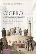 Cover for Cicero, Post Reditum Speeches: Introduction, Text, Translation, and Commentary