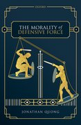 Cover for The Morality of Defensive Force