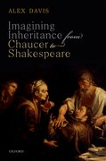 Cover for Imagining Inheritance from Chaucer to Shakespeare