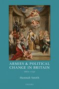 Cover for Armies and Political Change in Britain, 1660-1750