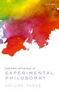 Cover for Oxford Studies in Experimental Philosophy Volume 3