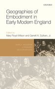 Cover for Geographies of Embodiment in Early Modern England