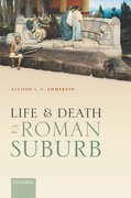 Cover for Life and Death in the Roman Suburb