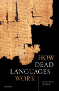 Cover for How Dead Languages Work - 9780198852827