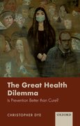 Cover for The Great Health Dilemma - 9780198853824