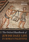 Cover for The Oxford Handbook of Jewish Daily Life in Roman Palestine - 9780198856023