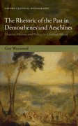 Cover for The Rhetoric of the Past in Demosthenes and Aeschines