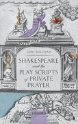 Cover for Shakespeare and the Play Scripts of Private Prayer